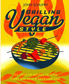 Grilling Vegan Style Cookbook