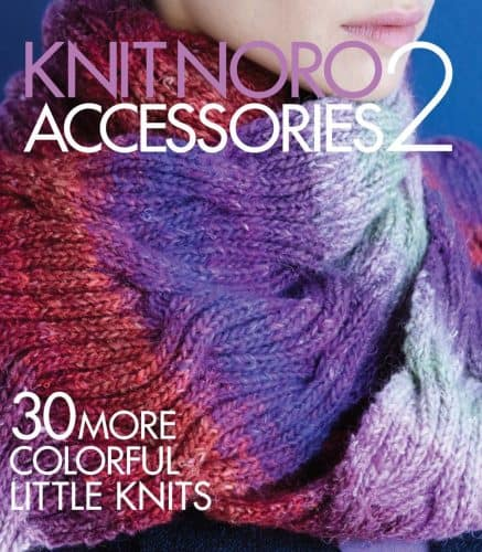 Knit Noro: Accessories 2 Patterns