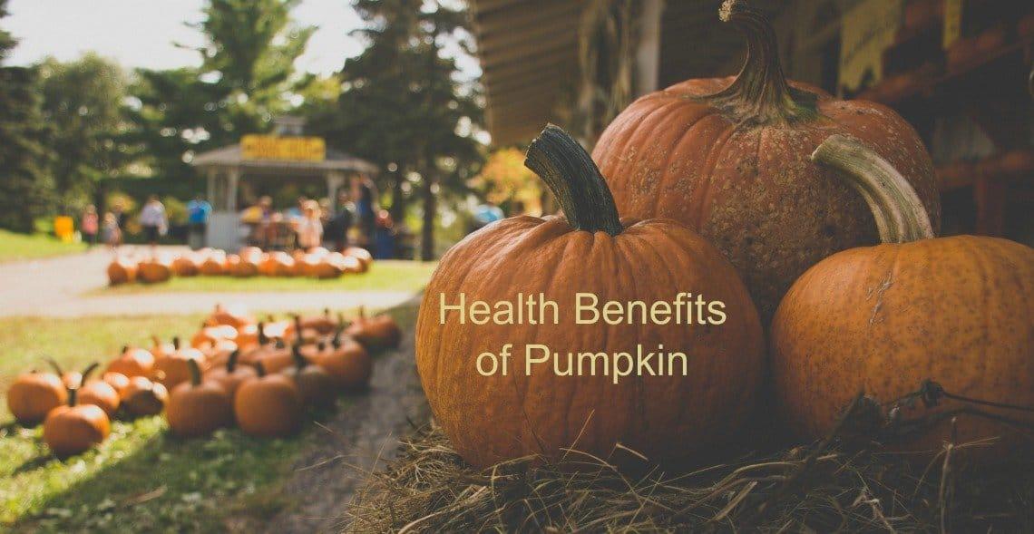 Health Benefits of Pumpkin Plus Recipe