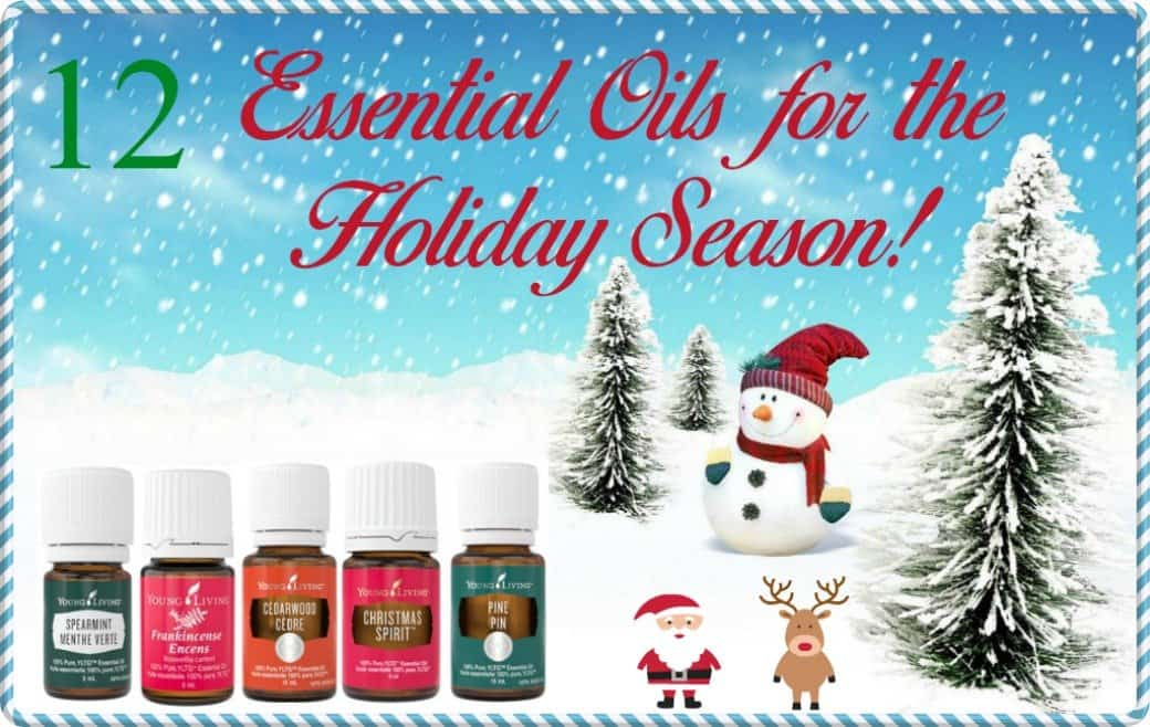 12 Essential Oils for the Holiday Season