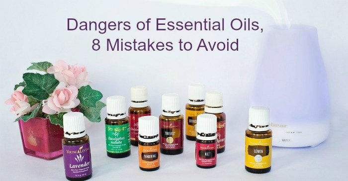 Dangers of Essential Oils, 8 Mistakes to Avoid