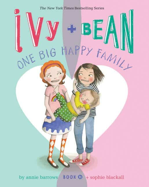 Ivy & Bean One Big Happy Family