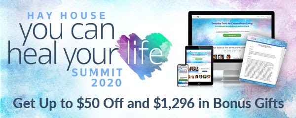 You Can Heal Your Life Summit – Access ALL Lessons Today!
