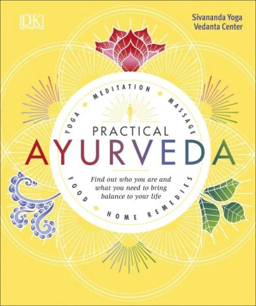 Practical ayurveda food and home remedies for a healthy life