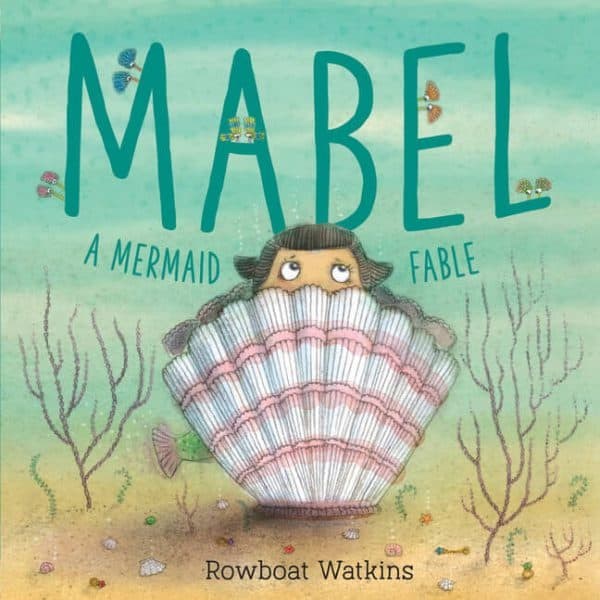 Mabel, a Mermaid Fable Storybook