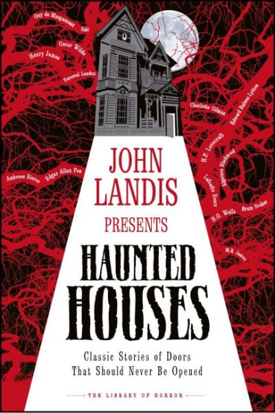16 tales of haunted houses