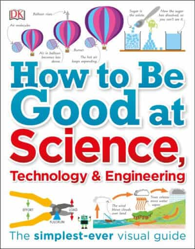 How to Be Good at, Science Technology & Engineering