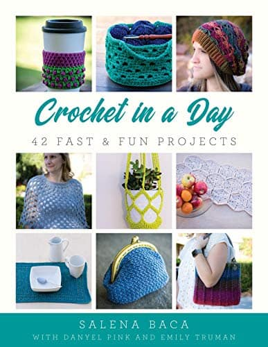 Enjoy crocheting? Crochet in a Day provides 42 fun projects.