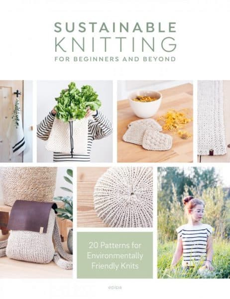 Sustainable Knitting for Beginners and Beyond