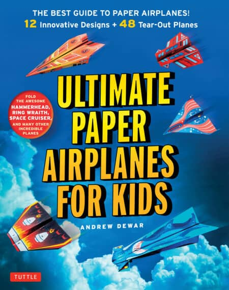 Ultimate Paper Airplane for Kids Origami