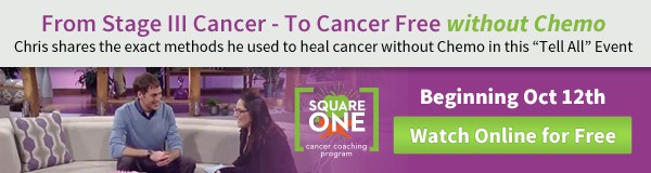 A Step-By-Step Approach to Healing & Preventing Cancer