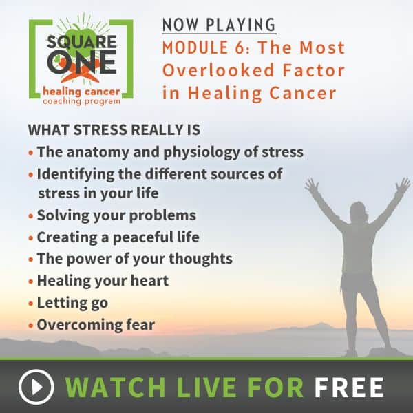 """SQUARE ONE Module 6: """"Reducing Stress and Eliminating Stressors""""  is LIVE Now!"""